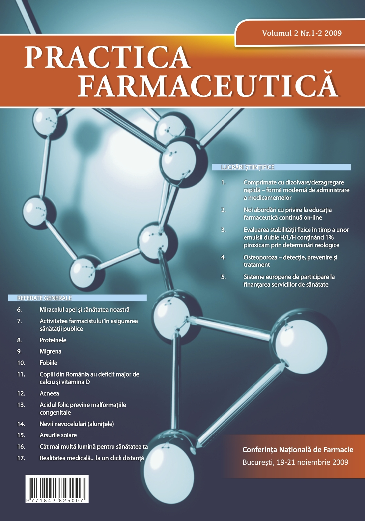 Revista Practica Farmaceutica, Vol. II, No. 1-2, 2009