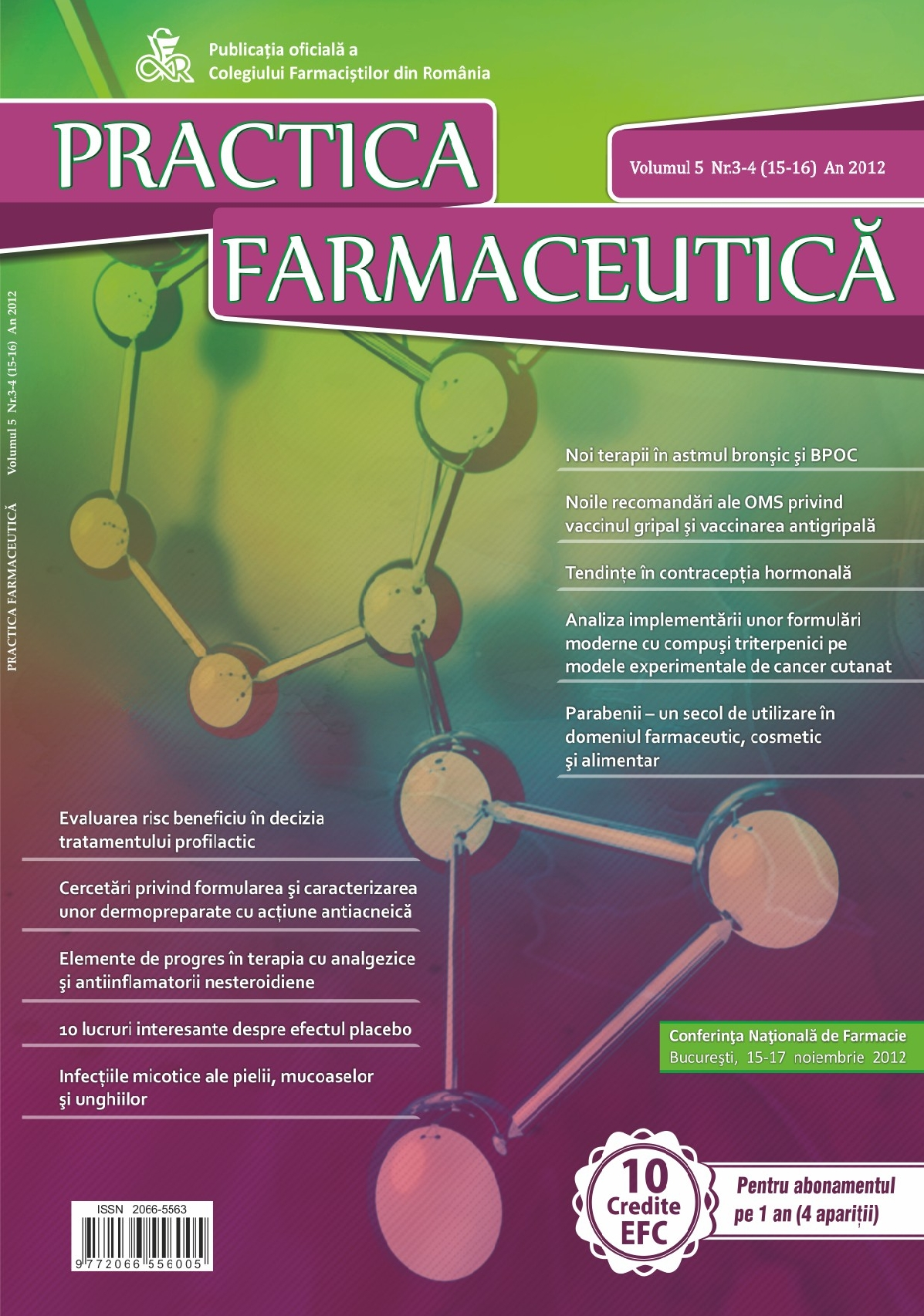Revista Practica Farmaceutica, Vol. 5, Nr. 3-4 (15-16), 2012