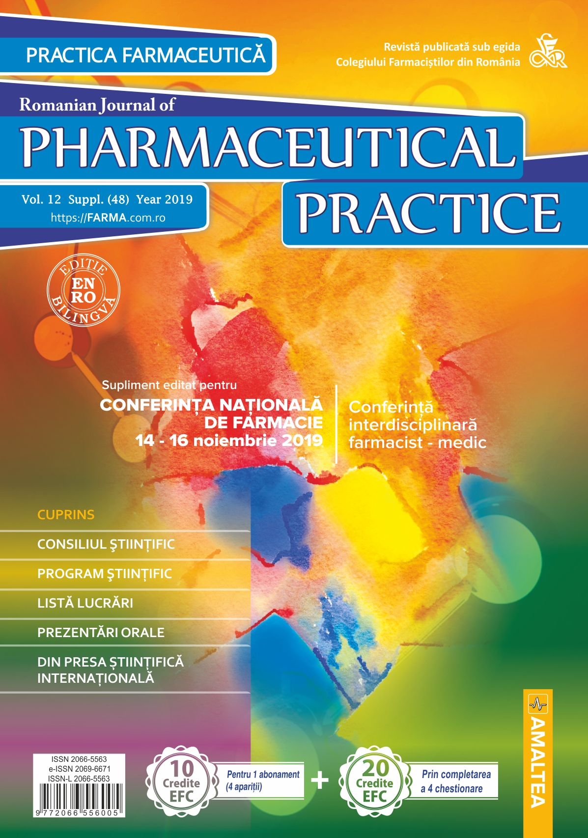 Romanian Journal of Pharmaceutical Practice - Practica Farmaceutica, Vol. 12, Suppl. (48), 2019