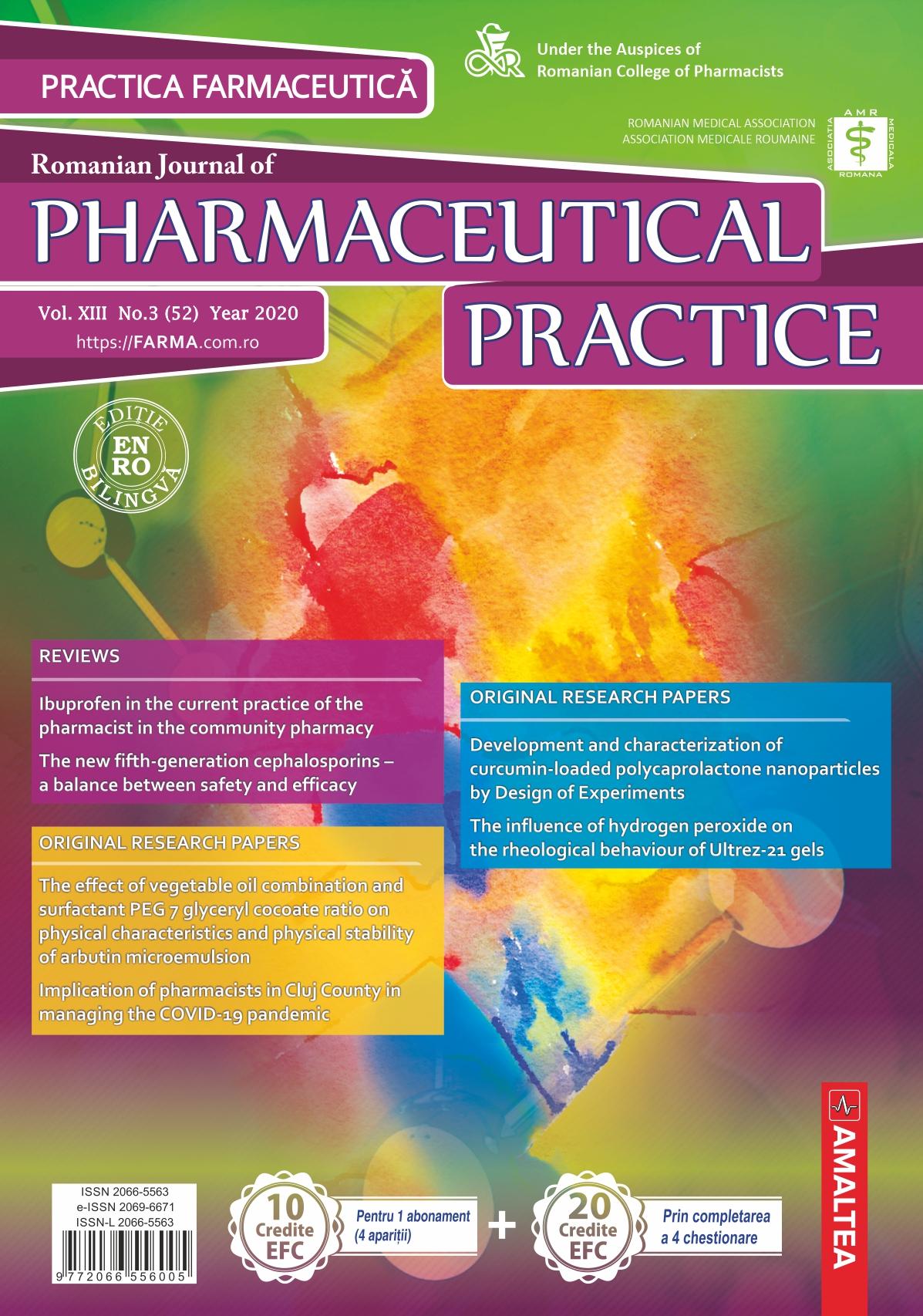 Romanian Journal of Pharmaceutical Practice - Practica Farmaceutica, Vol. XIII, No. 3 (52), 2020