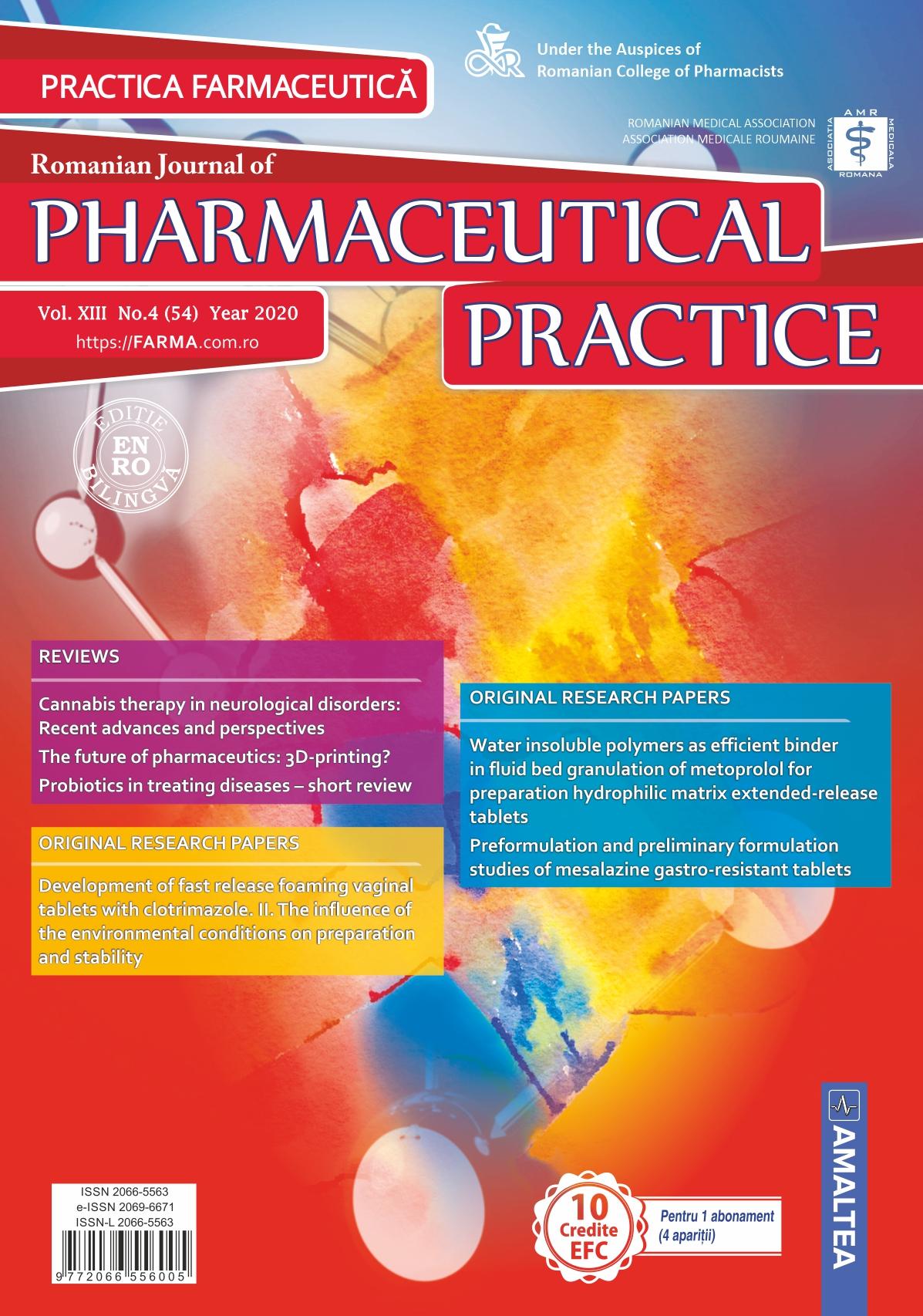 Romanian Journal of Pharmaceutical Practice - Practica Farmaceutica, Vol. XIII, No. 4 (54), 2020